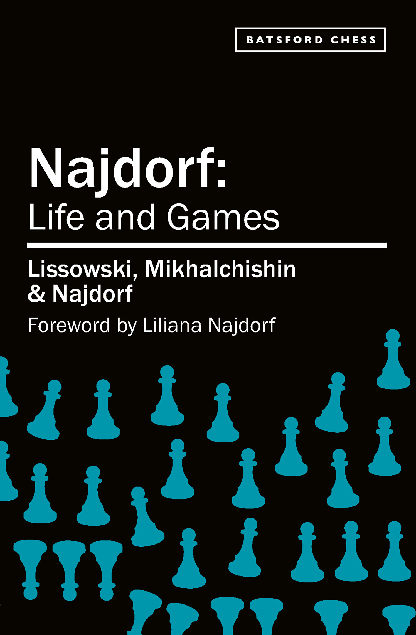 Najdorf – Life and Games