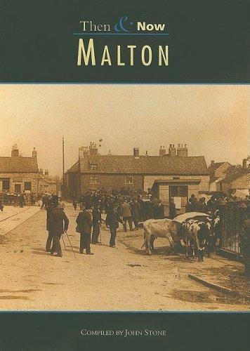 Malton Then & Now