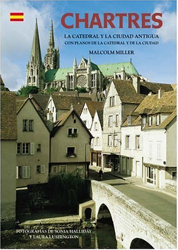 Chartres Cathedral and the Old Town – Spanish
