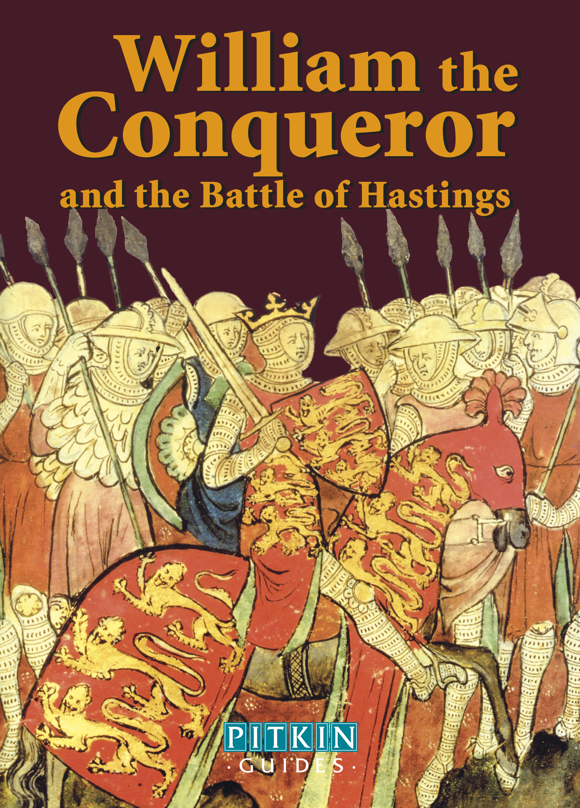 William the Conqueror and The Battle of Hastings – French