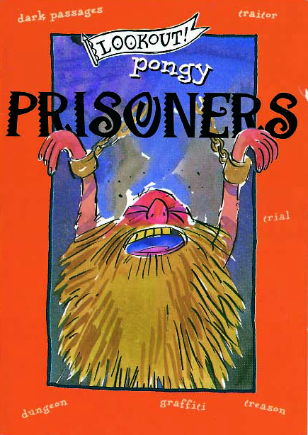 Lookout! Pongy Prisoners
