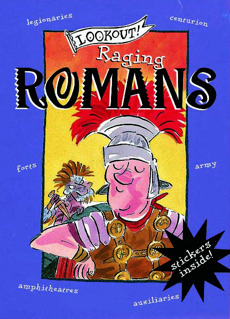 Lookout! Raging Romans