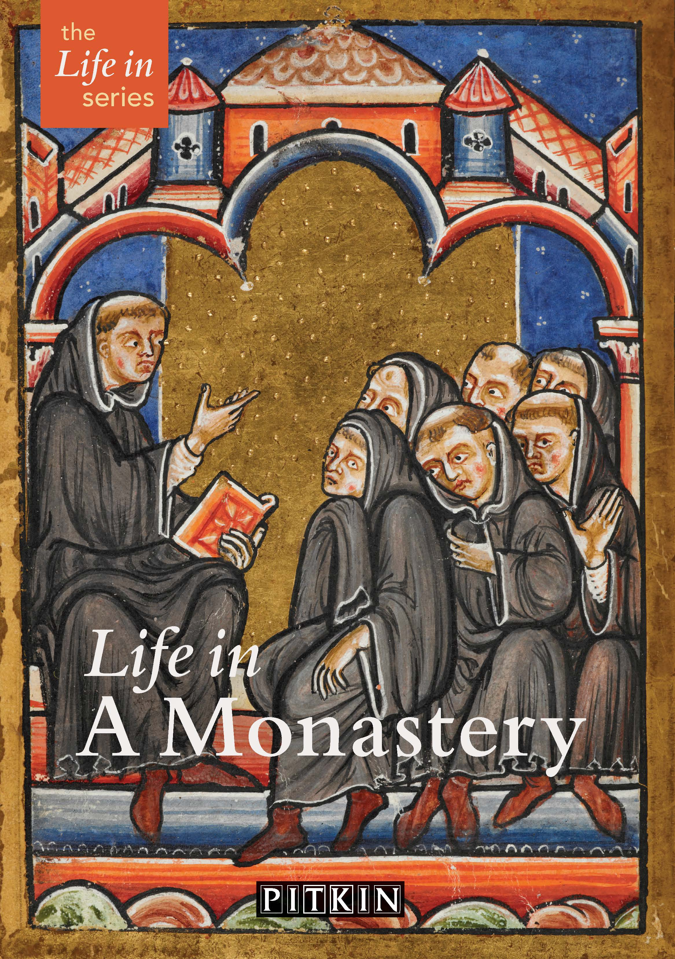 Life in a Monastery
