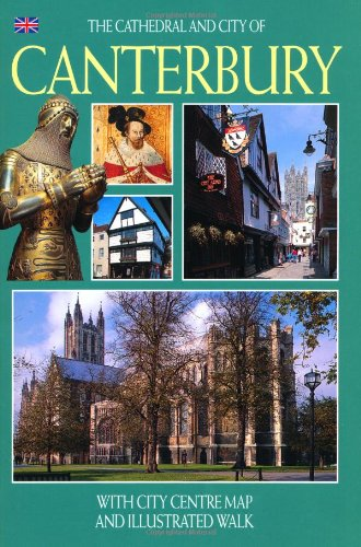 The Cathedral and City of Canterbury – English