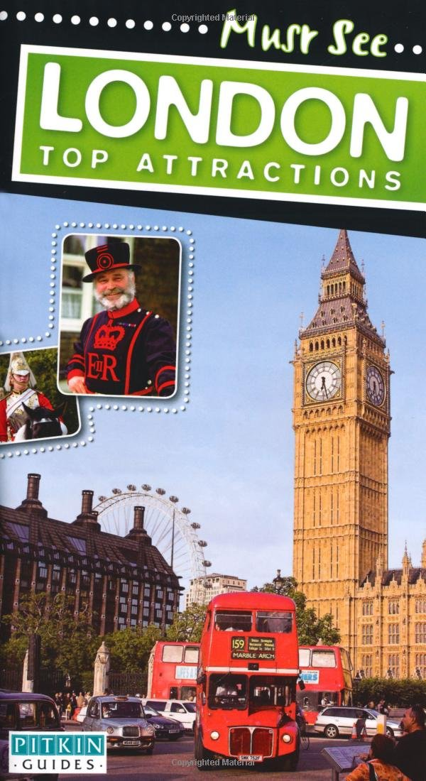 Must Sees: London Top Attractions