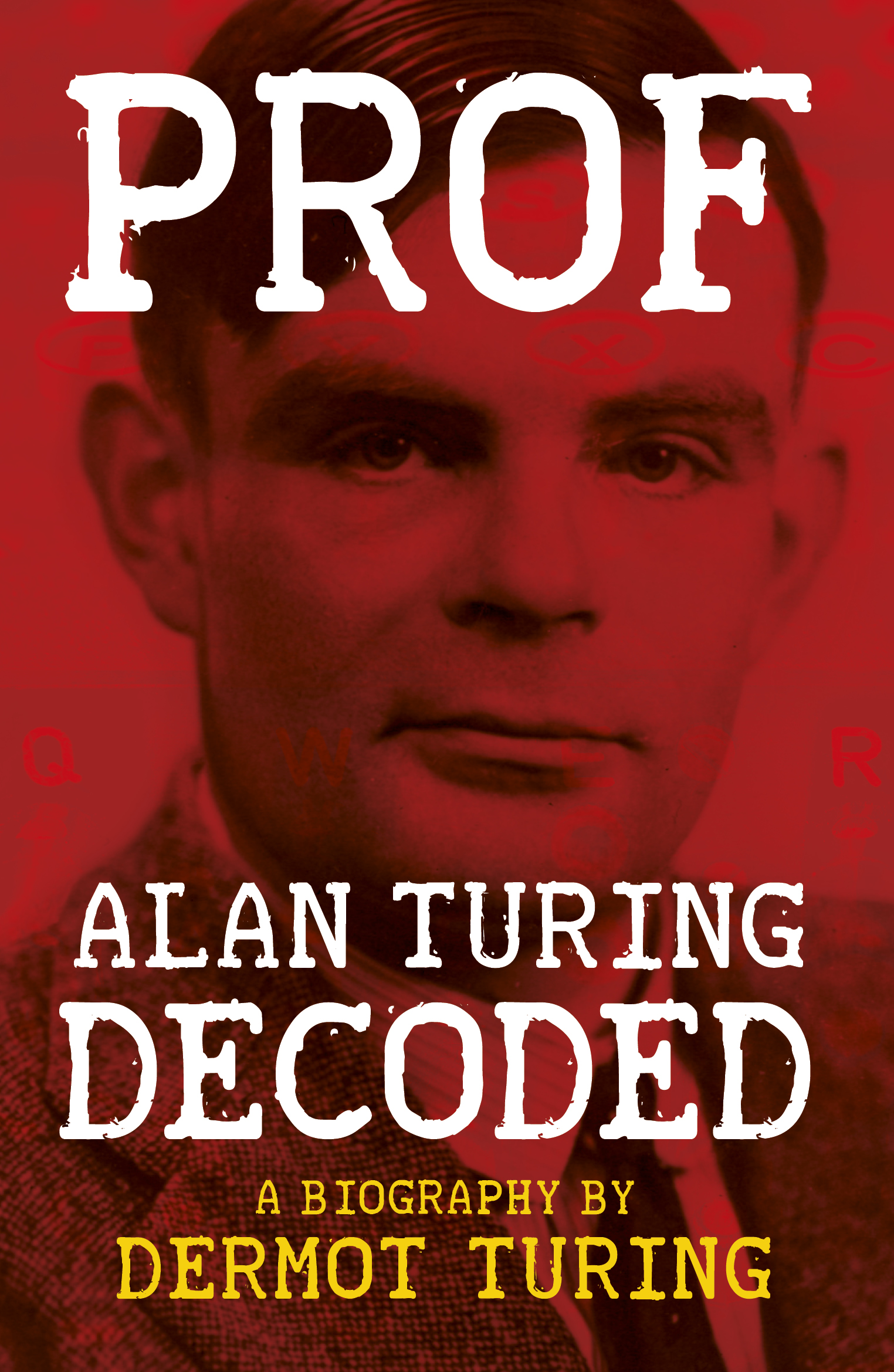 Prof: Alan Turing Decoded