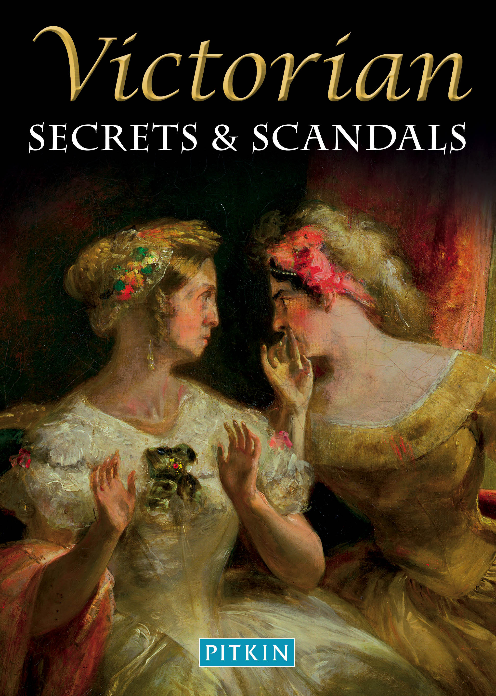 Victorian Secrets and Scandals
