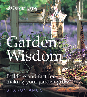 Country Living: Garden Wisdom