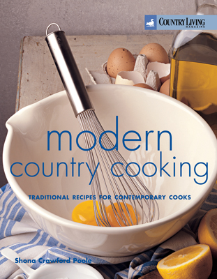 Country Living: Modern Country Cooking