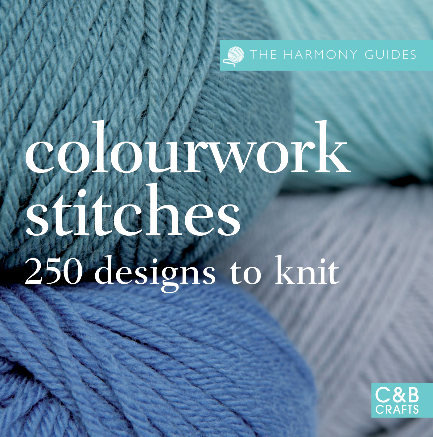 The Harmony Guides: Colourwork Stitches