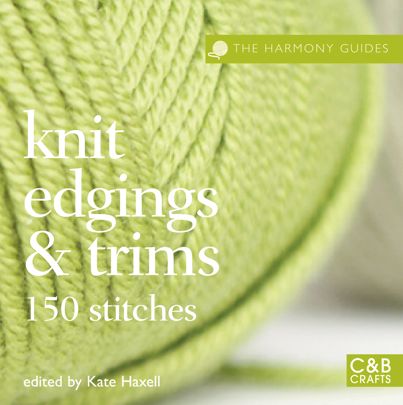 The Harmony Guides: Knit Edgings & Trims