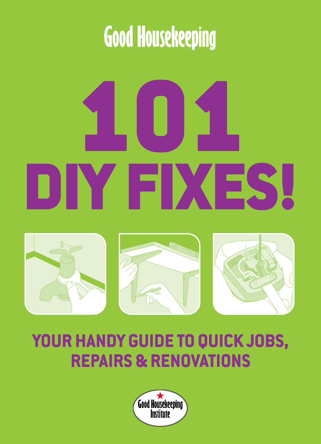 Good Housekeeping 101 DIY Fixes!