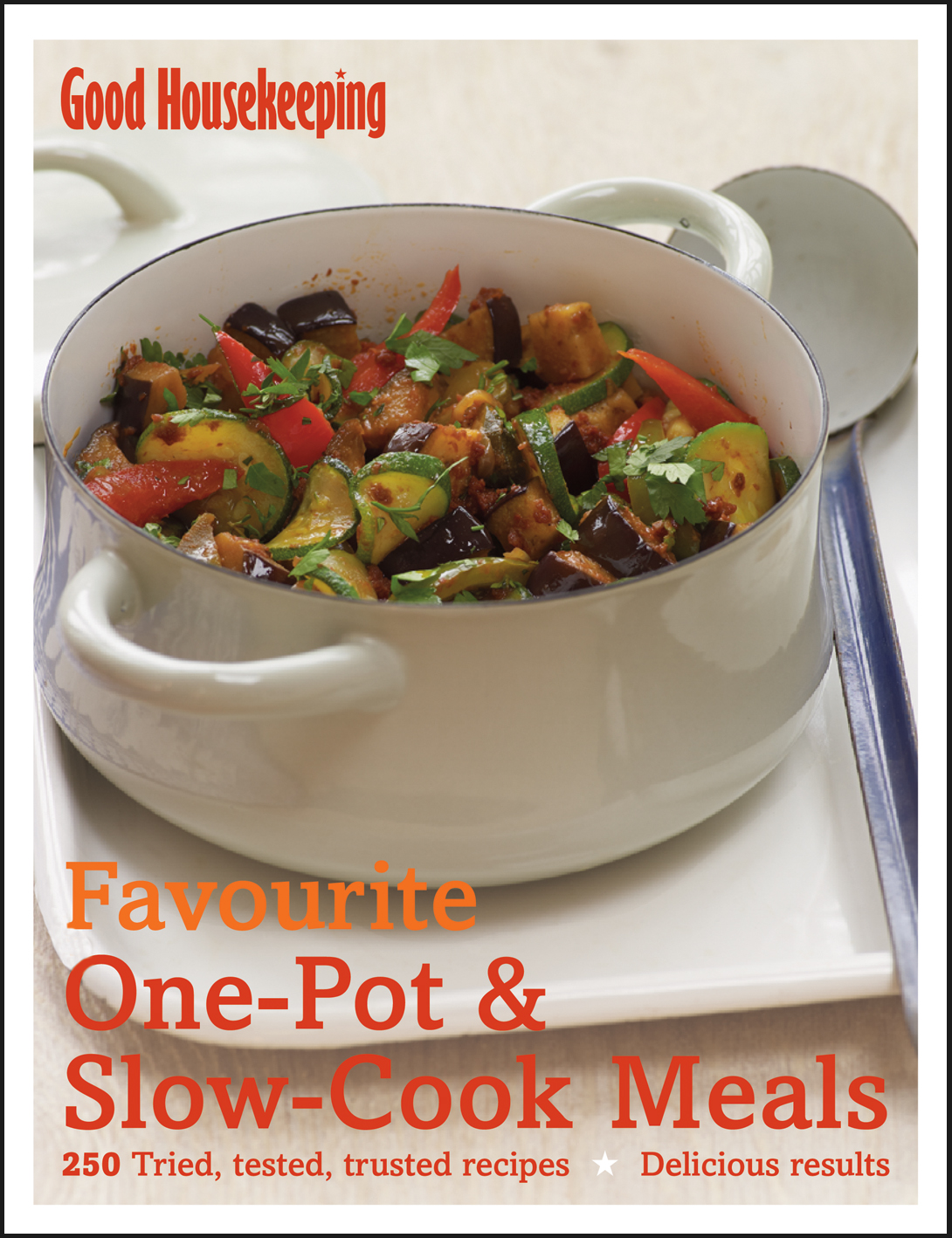 Good Housekeeping Favourite One-Pot & Slow-Cook Meals