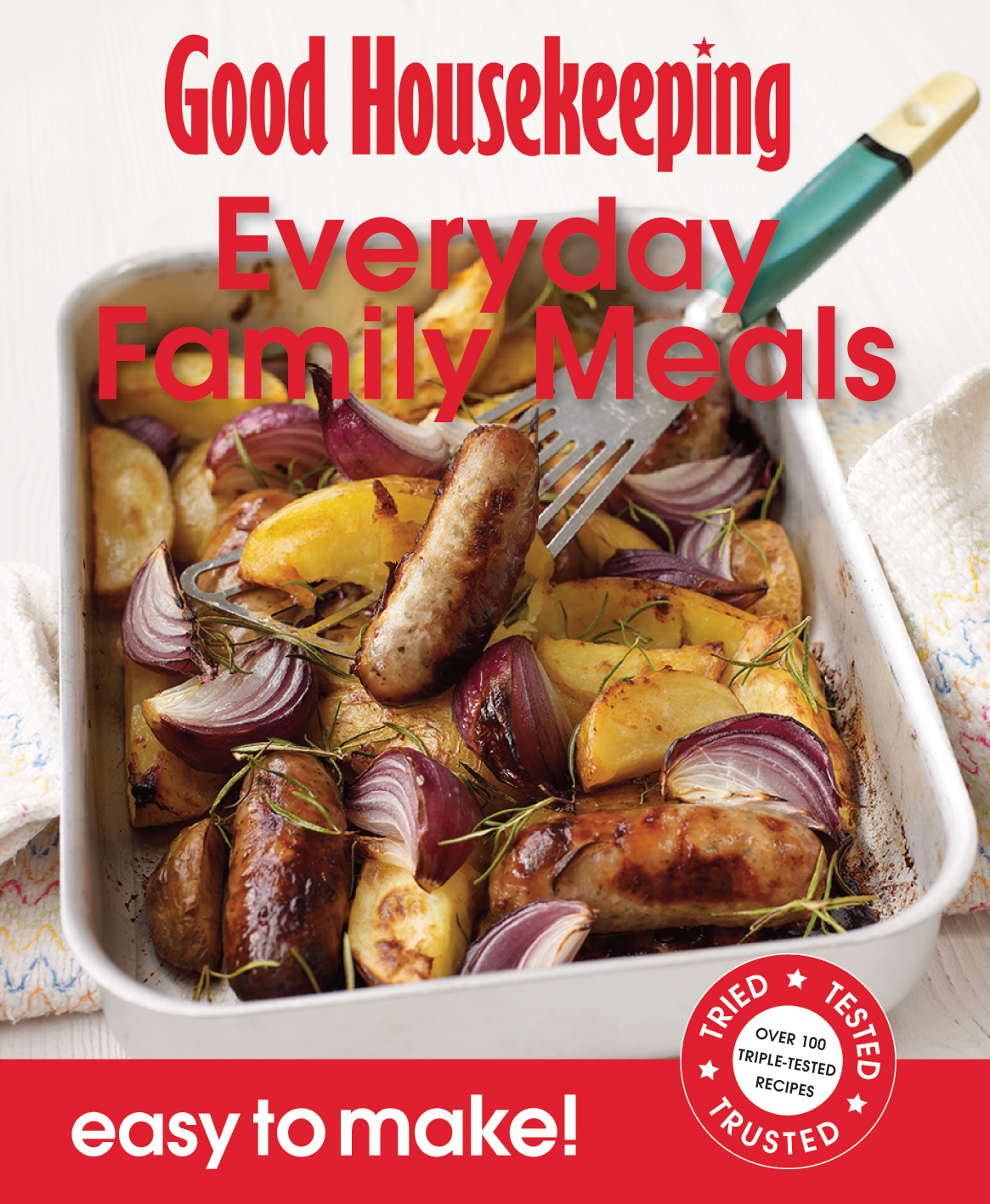 Good Housekeeping Easy to Make! Everyday Family Meals