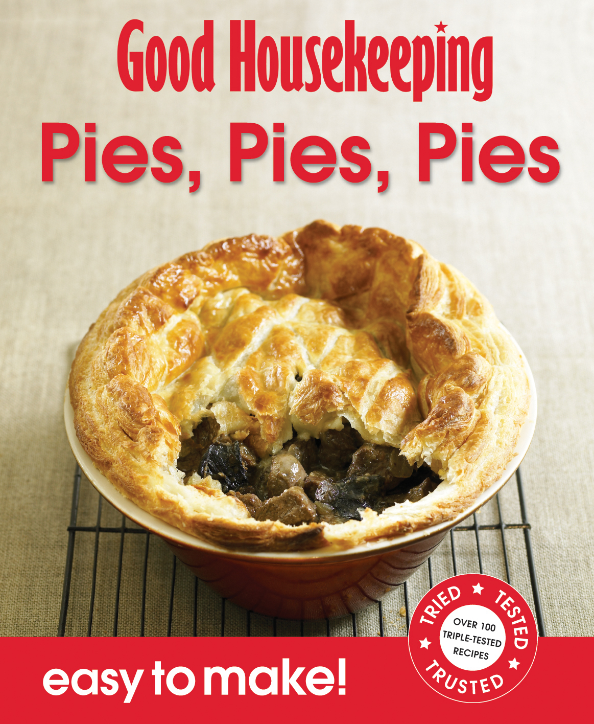 Good Housekeeping Easy to Make! Pies, Pies, Pies