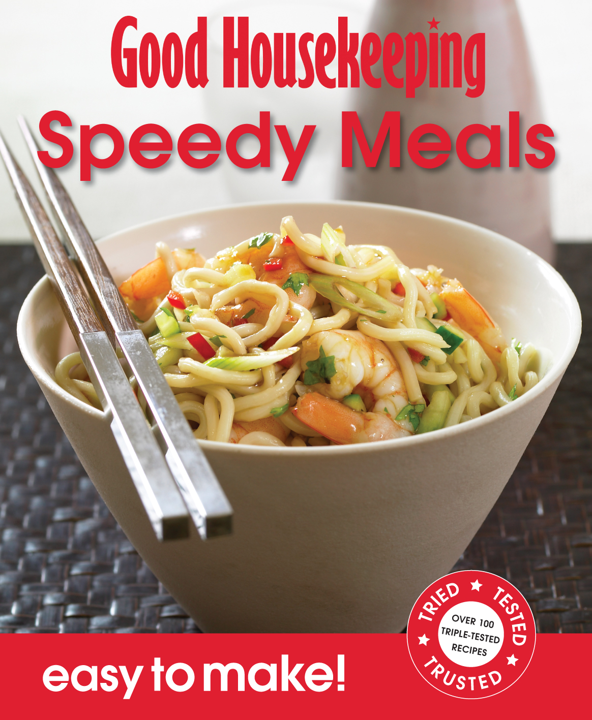 Good Housekeeping Easy to Make! Speedy Meals
