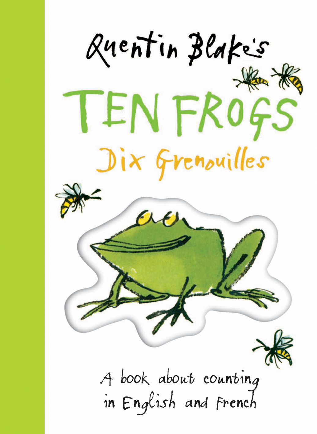 Quentin Blakes Ten Frogs