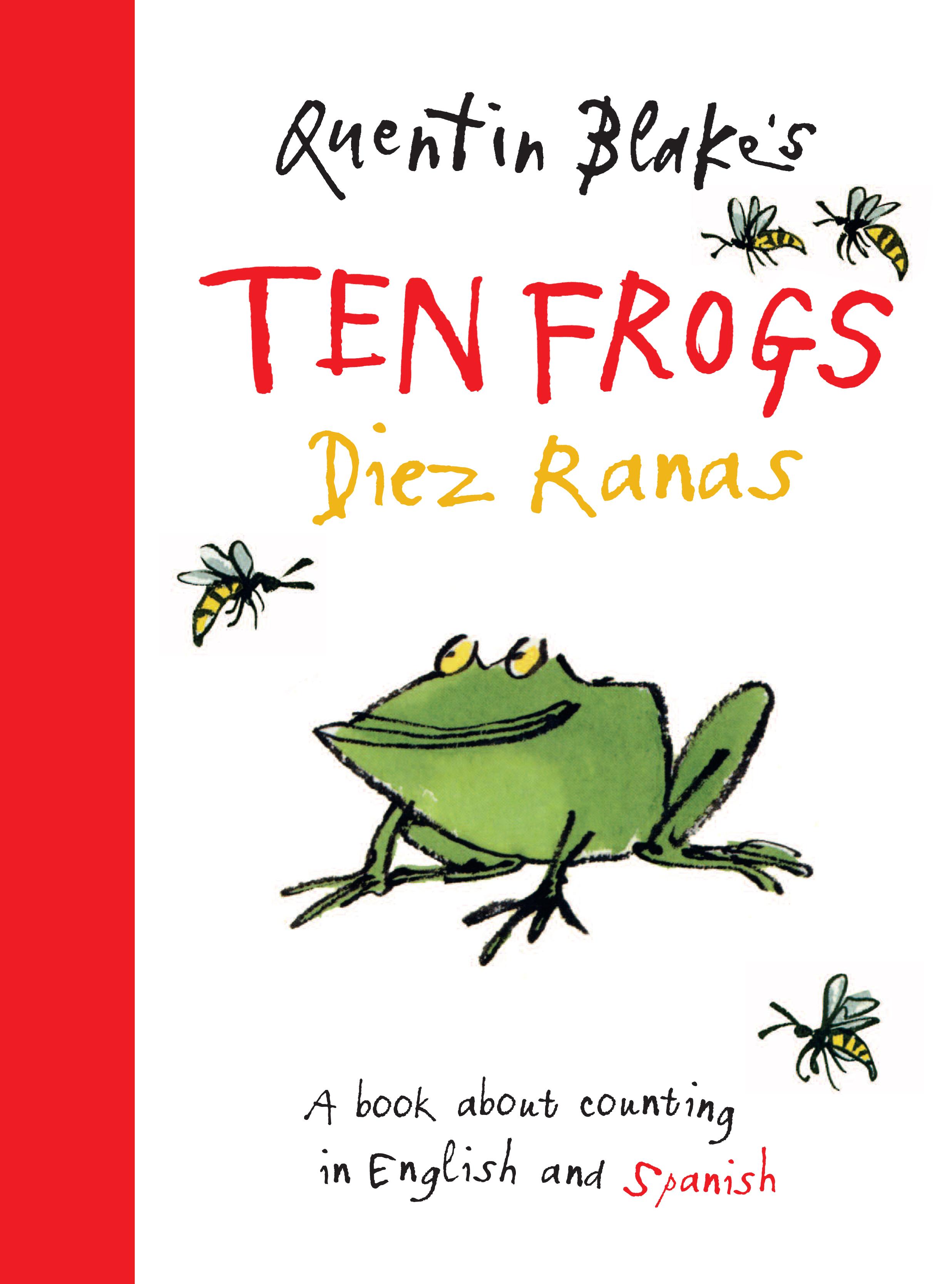 Quentin Blake's Ten Frogs / Diez Ranas
