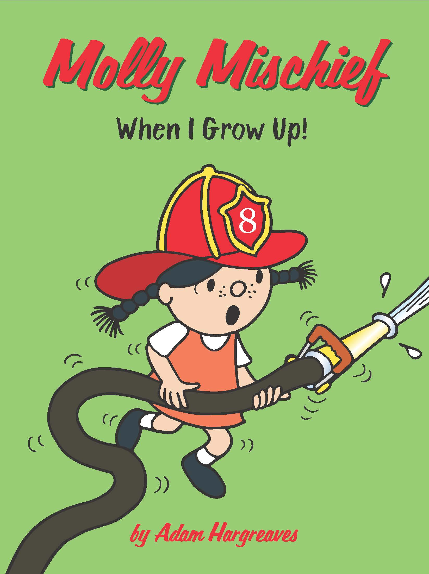 Molly Mischief: When I Grow Up!
