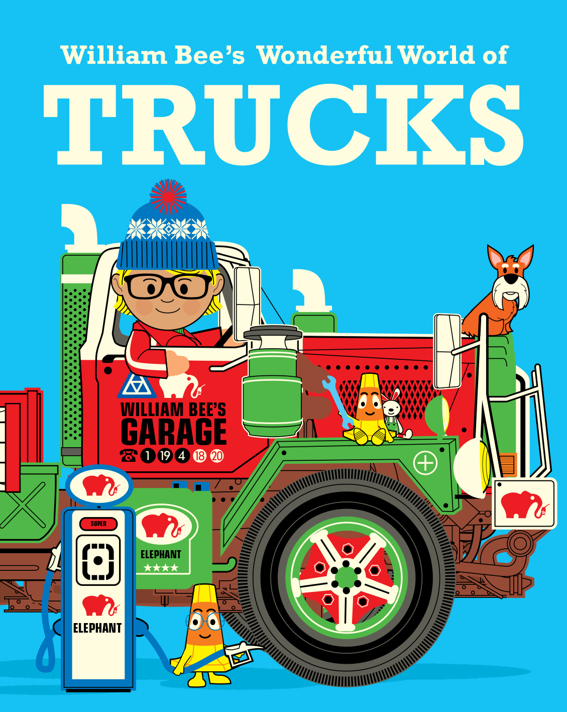William Bee's Wonderful World of Trucks