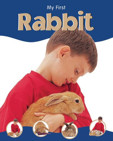 My First Pet Rabbit