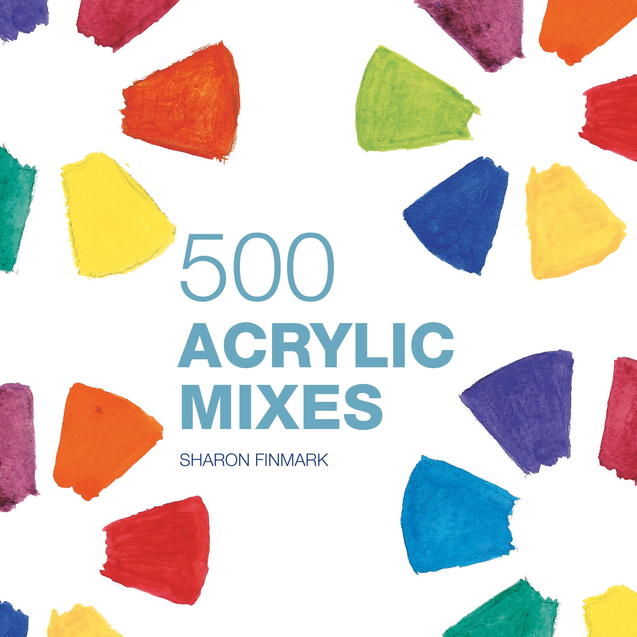 500 Acrylic Mixes