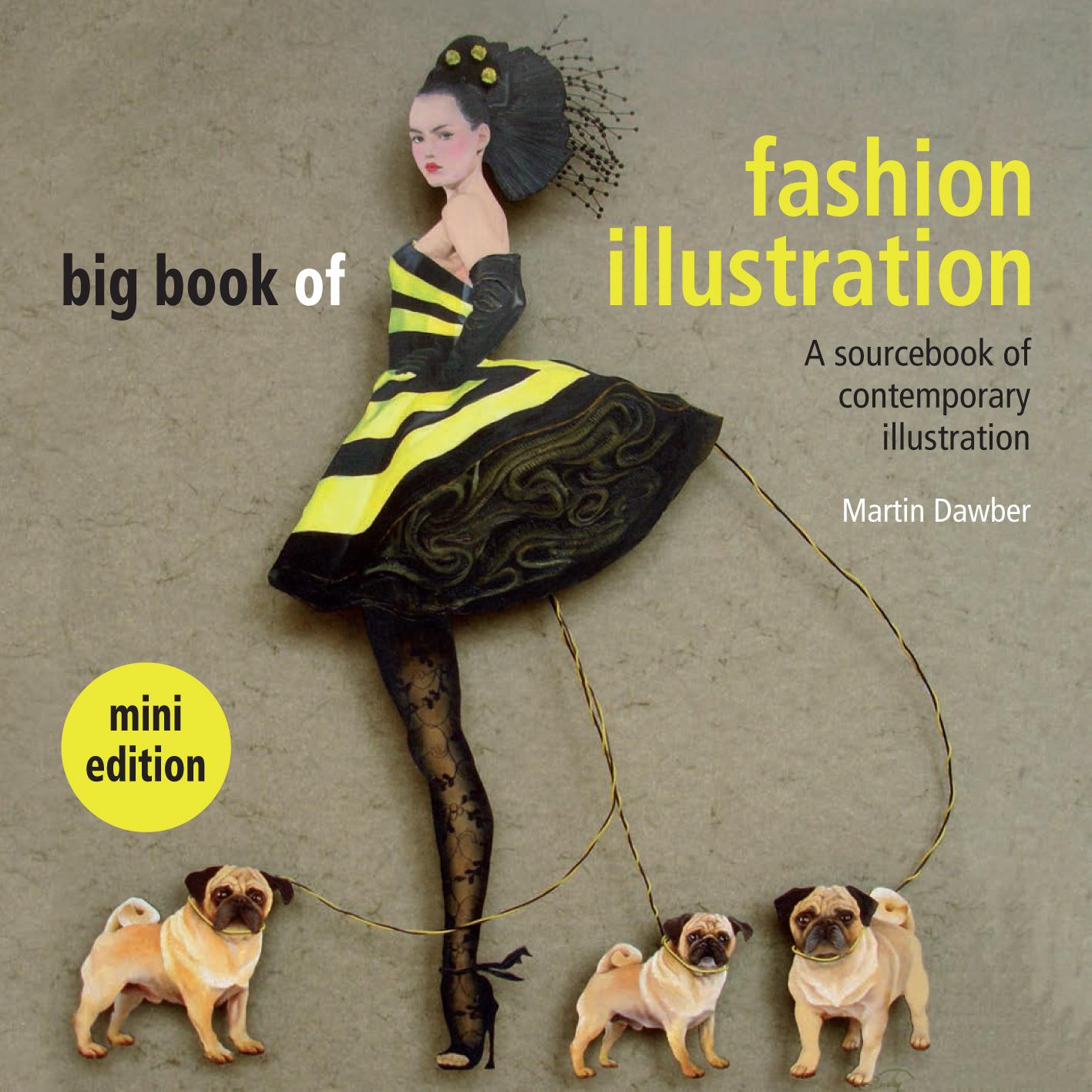 Big Book of Fashion Illustration mini edition