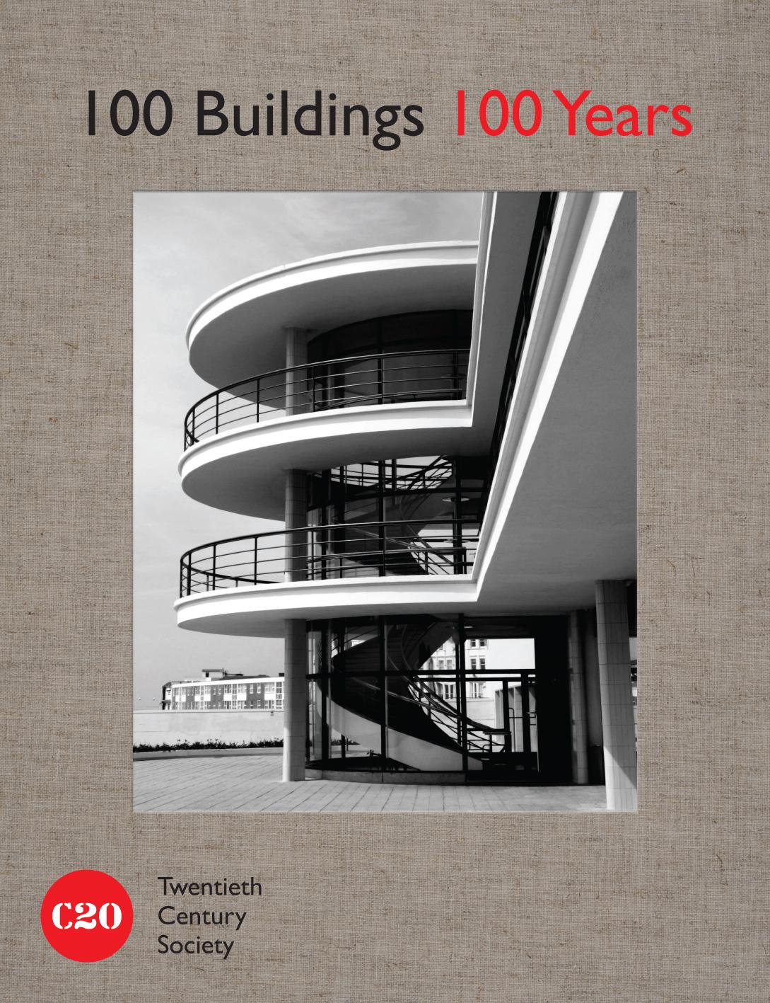 100 Buildings, 100 Years