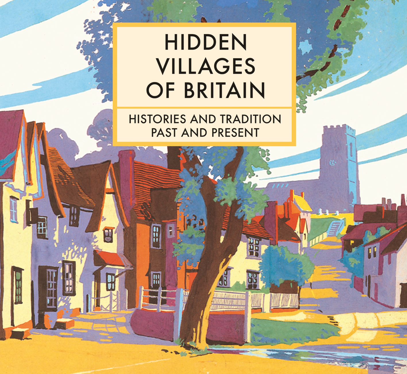 Hidden Villages of Britain