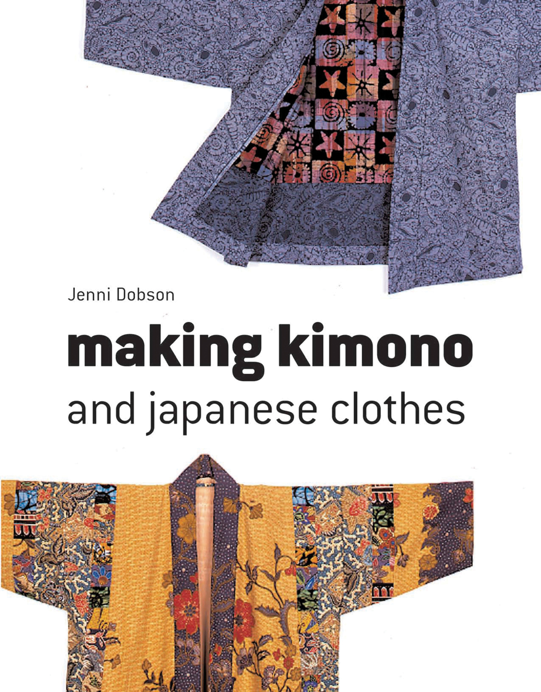 Making Kimono and Japanese Clothes