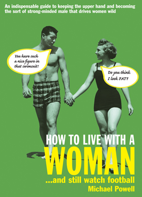 How to Live With a Woman?