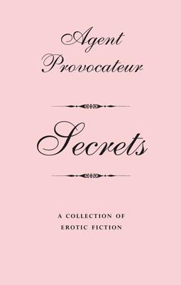 Agent Provocateur: Secrets