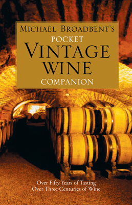 Michael Broadbent's Pocket Vintage Wine Companion