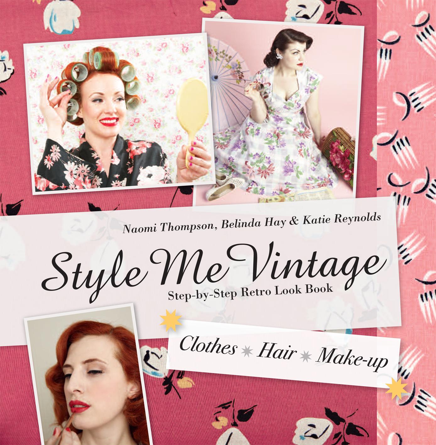 Style Me Vintage: Look Book
