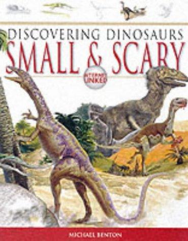 Dinosaurs Small & Scary