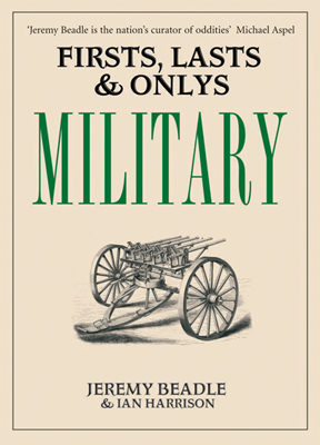 Firsts, Lasts and Only's: Military