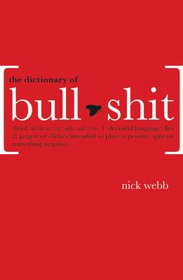 The Dictionary of Bullshit