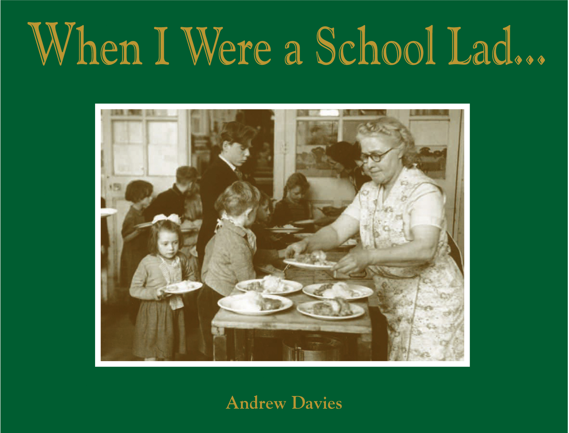 When I Were a School Lad…