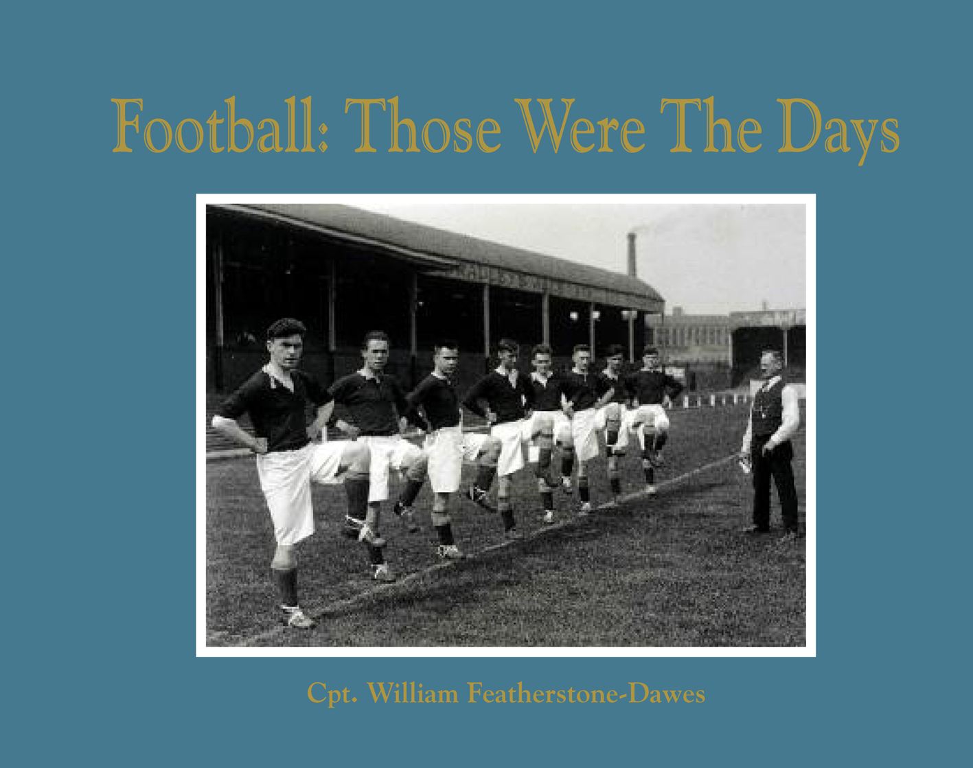 Football: Those Were the Days