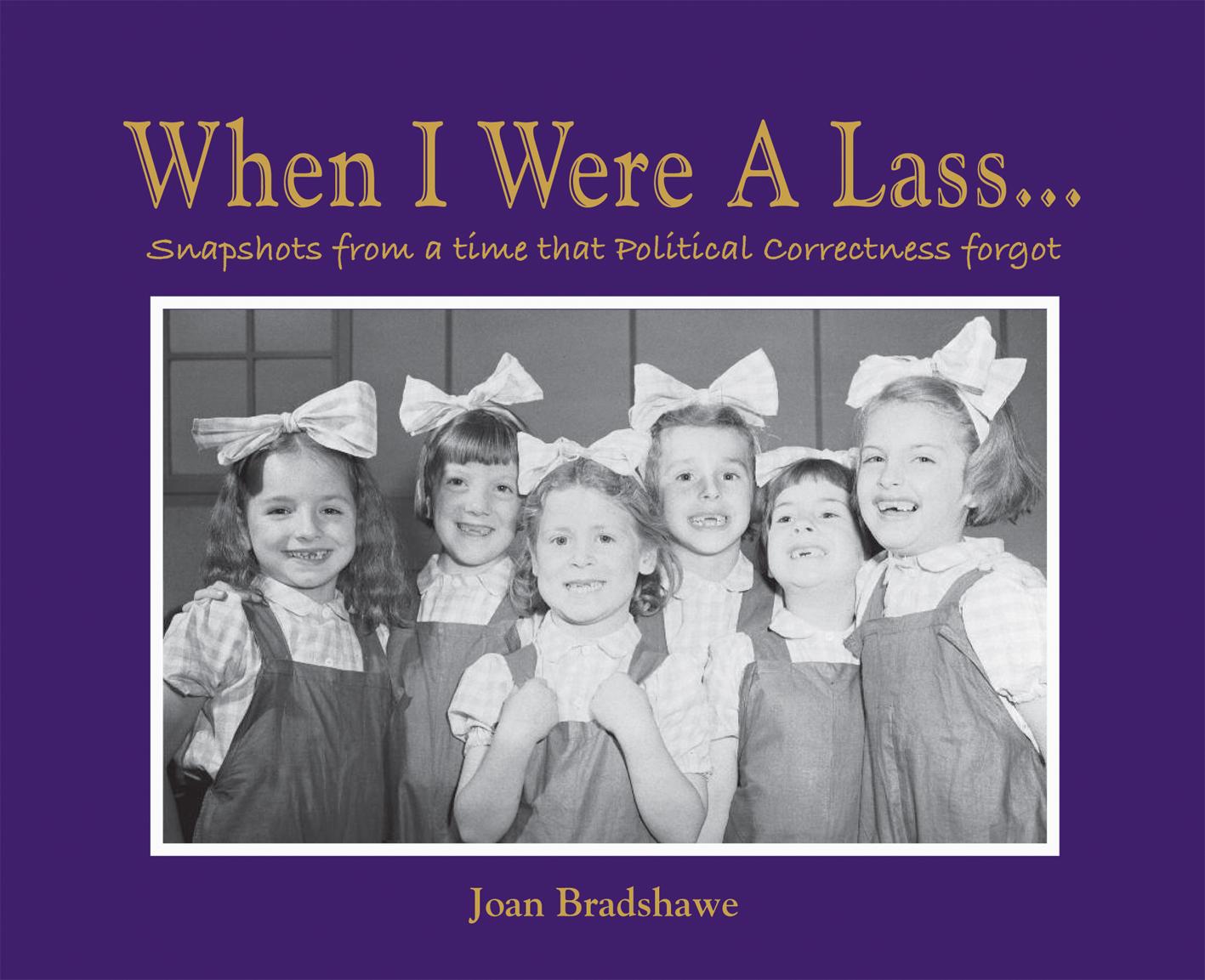 When I Were a Lass…