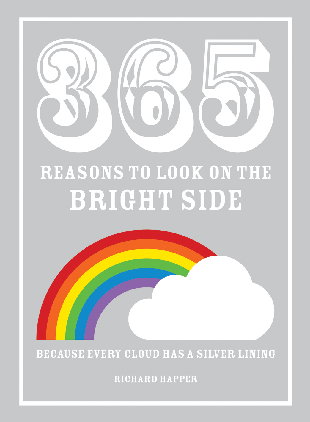 365 Reasons to Look on the Bright Side