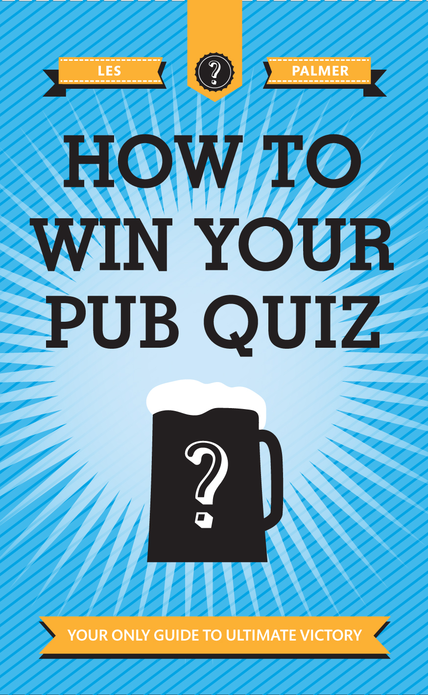How To Win Your Pub Quiz