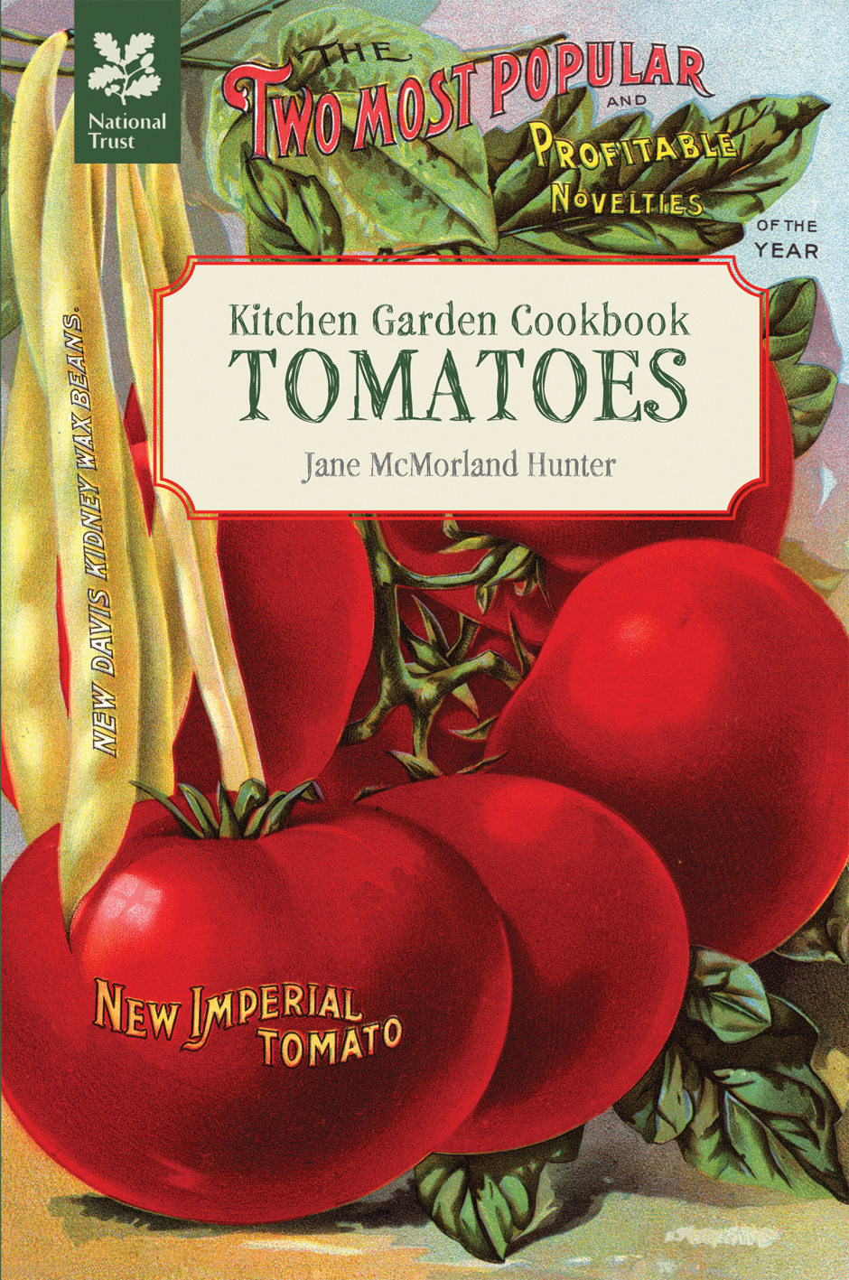 Kitchen Garden Cookbook: Tomatoes