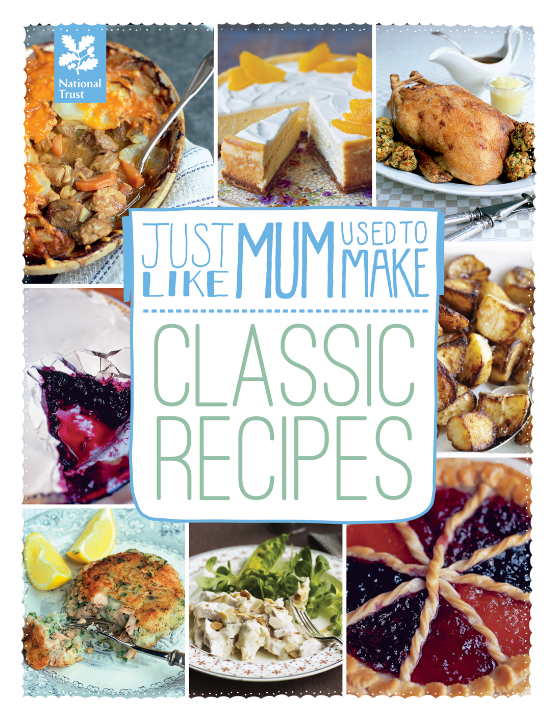 Just Like Mum Used to Make: Classic Recipes
