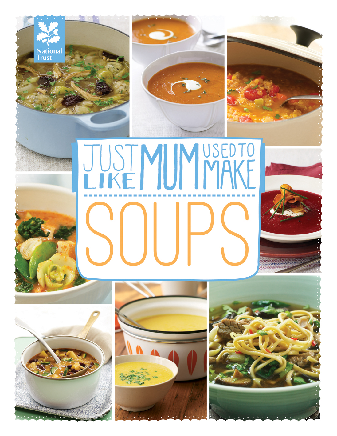 Just Like Mum Used to Make: Soups