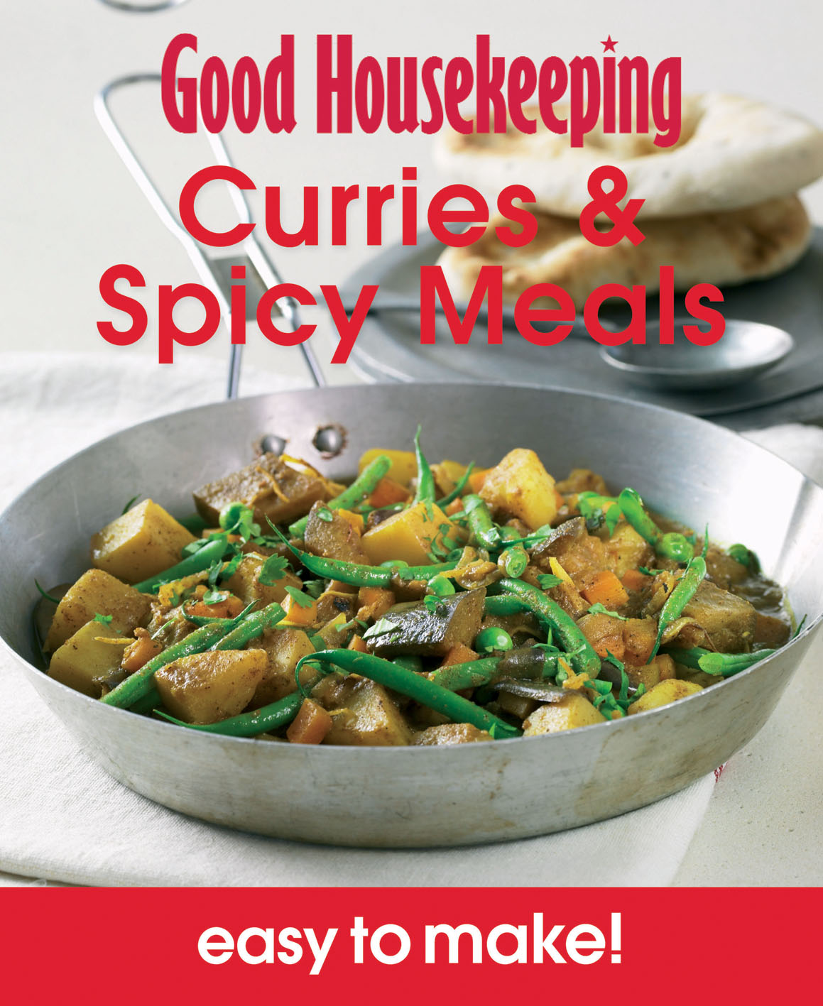 Good Housekeeping Easy to Make! Curries & Spicy Meals
