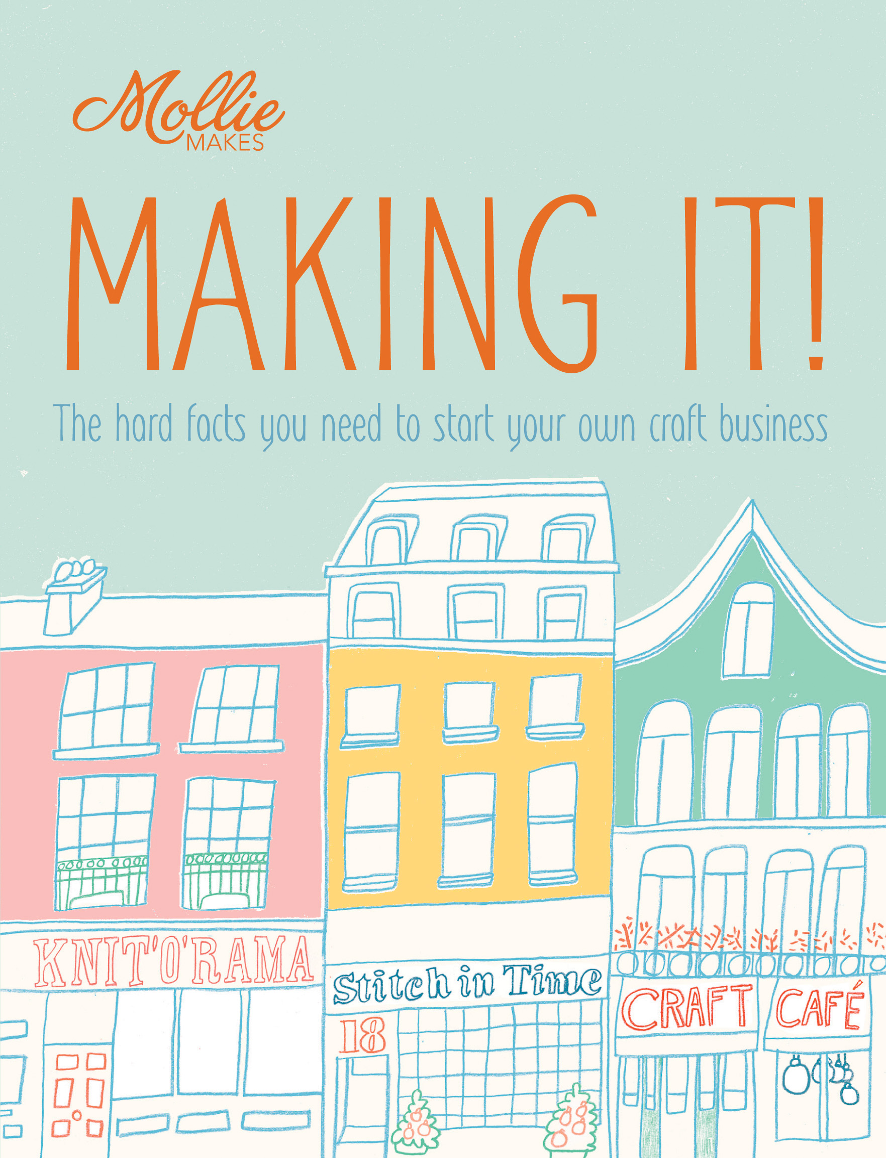 Mollie Makes: Making It!