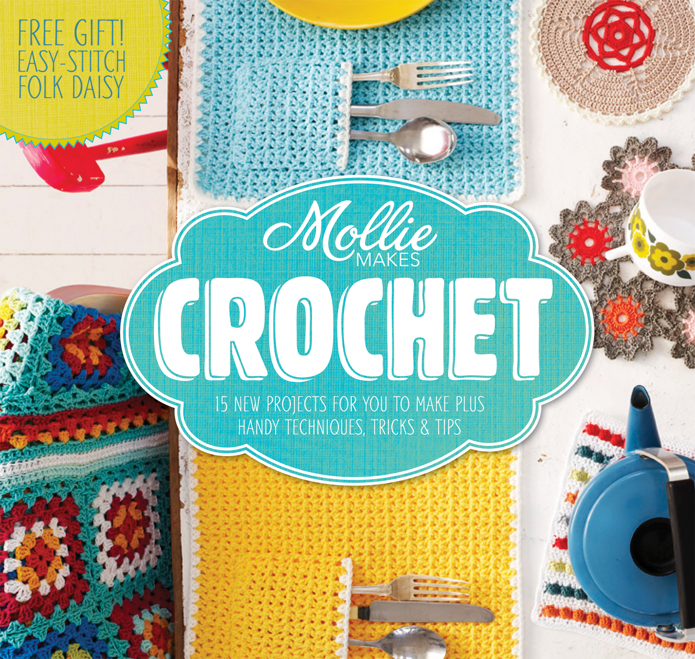 Mollie Makes: Crochet