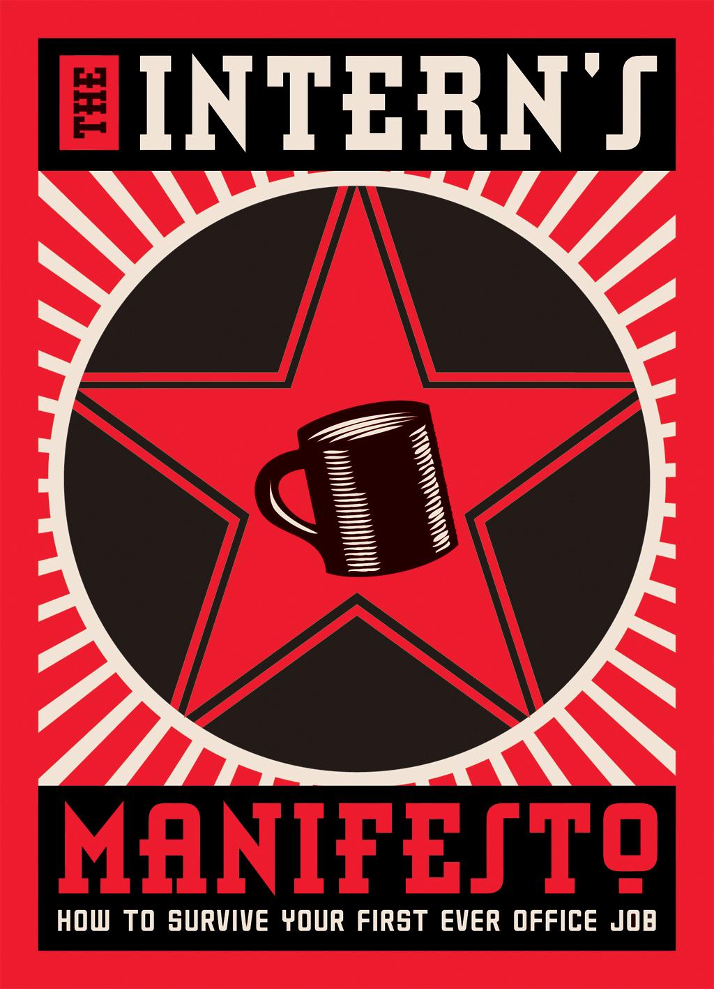 The Intern's Manifesto