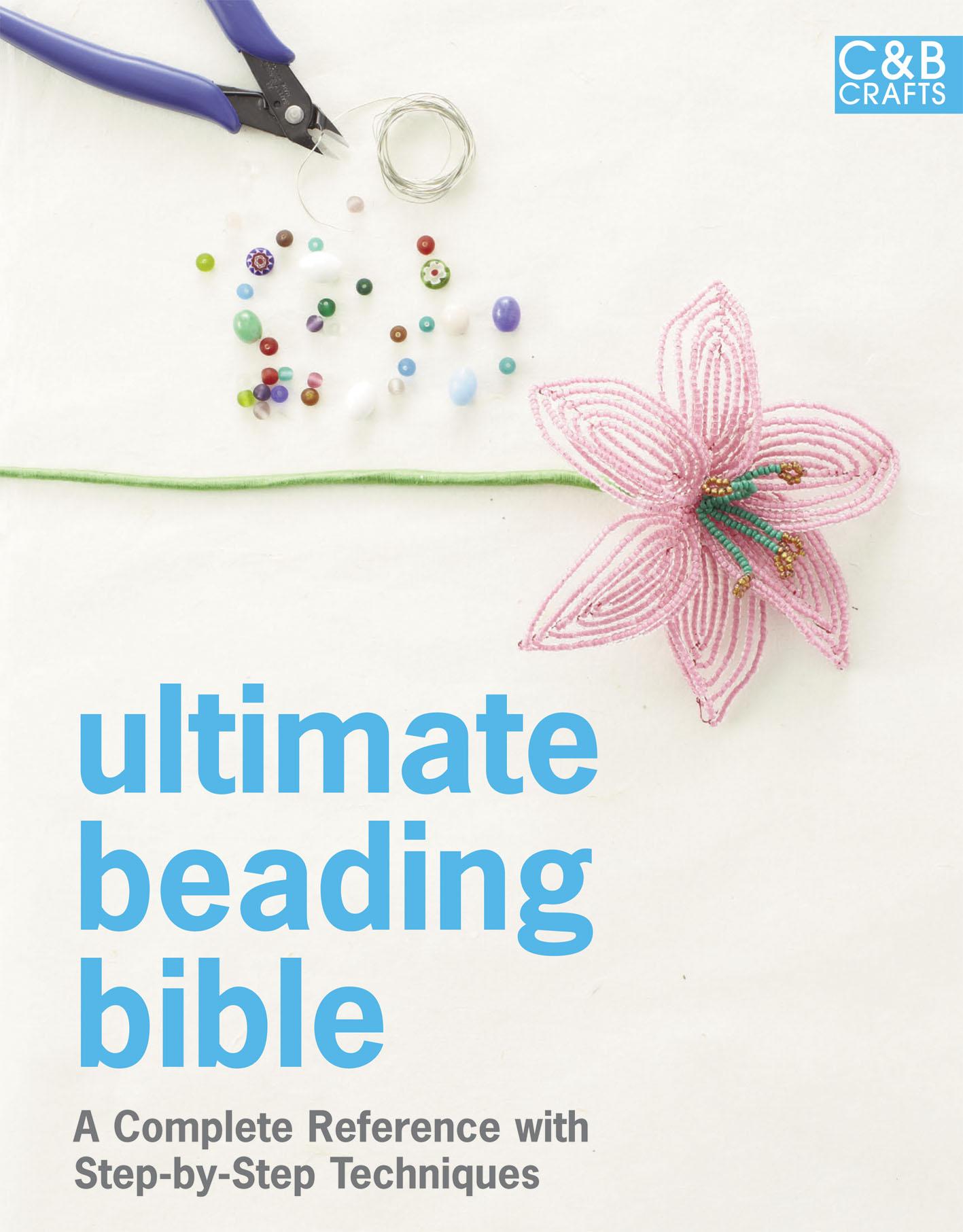 Ultimate Beading Bible
